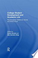 College Student Development and Academic Life