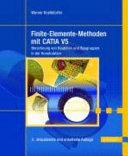 Finite-Elemente-Methoden mit CATIA V5: Berechnung von Bauteilen und ...