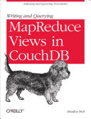 Writing and Querying MapReduce Views in CouchDB - Seite 52