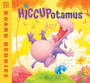 The Hiccupotamus