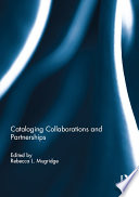 Cataloging Collaborations And Partnerships