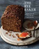 Pdf The Rye Baker: Classic Breads from Europe and America