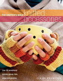 The Knitter S Bible Knitted Accessories