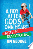 A Boy After God s Own Heart Action Devotional