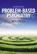 Problem-Based Psychiatry