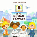 H Is for Human Factors