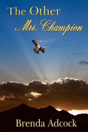 The Other Mrs  Champion