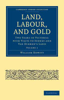 Land, Labour, and Gold