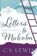 Letters to Malcolm  Chiefly on Prayer