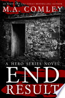 End Result  : Hero series book #2