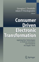 Consumer Driven Electronic Transformation
