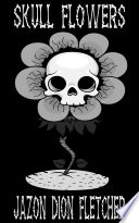 Skull Flowers (Ukrainian Language Edition)