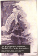 The Works of Guy de Maupassant      The Horla  Miss Harriet  little Louise Roque  and other stories