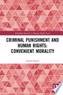 Criminal Punishment and Human Rights  Convenient Morality