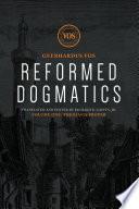 Reformed Dogmatics Theology Proper