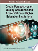 Global Perspectives on Quality Assurance and Accreditation in Higher Education Institutions
