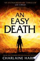 An Easy Death  the Gunnie Rose series