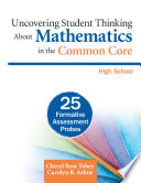 Uncovering Student Thinking About Mathematics In The Common Core High School Book PDF