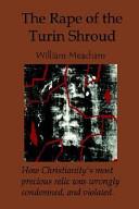 The Rape of the Turin Shroud