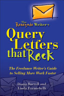 The Renegade Writer's Query Letters That Rock