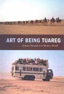 Art of Being Tuareg