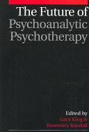 The Future of Psychoanalytic Psychotherapy