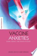 Vaccine Anxieties