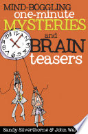 Mind-Boggling One-Minute Mysteries and Brain Teasers Pdf/ePub eBook