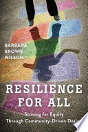 Resilience for All