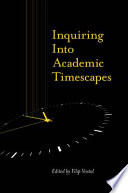 Inquiring into Academic Timescapes