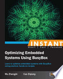 Instant Optimizing Embedded Systems using Busybox Book