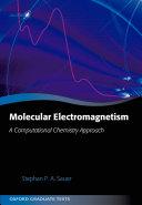 Molecular Electromagnetism: A Computational Chemistry Approach Pdf/ePub eBook