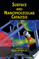 Surface and Nanomolecular Catalysis