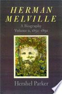 Herman Melville 1851 1891