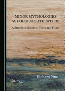 Minor Mythologies as Popular Literature