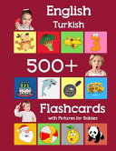 English Turkish 500 Flashcards with Pictures for Babies Book