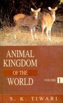 Animal Kingdom of the World
