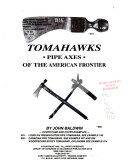 Tomahawks Pipe Axes Of The American Frontier