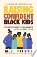 Raising Confident Black Kids Book PDF