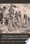 Alternating current Electricity and Its Applications to Industry