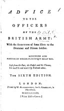 Advice to the Officers of the British Army  By John Williamson  also attributed to F  Grose  A satire