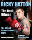 Ricky Hatton the Real Hitman