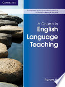 Books - A Course In English Language Teaching | ISBN 9781107684676