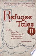 Refugee Tales  Volume II
