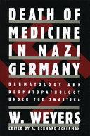 Death Of Medicine In Nazi Germany