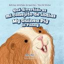 Qué divertido es mi conejito de indias / My Guinea Pig Is Funny