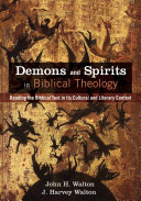 Pdf Demons and Spirits in Biblical Theology Telecharger