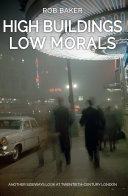 High Buildings, Low Morals