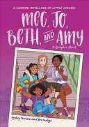 Meg  Jo  Beth  and Amy  A Graphic Novel