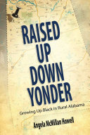 Raised Up Down Yonder